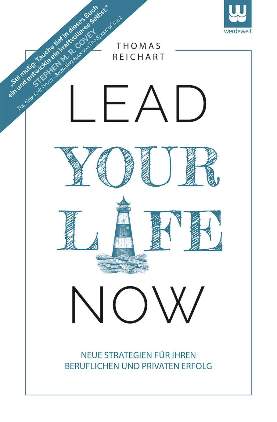 Lead Your Life Now